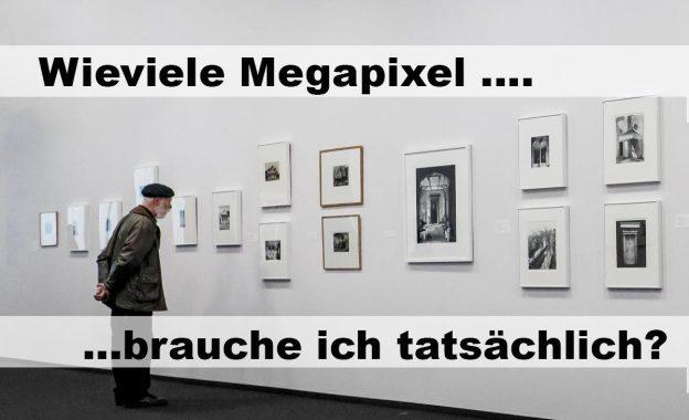 """Illustration zu: """"Wieiviele Megapixel brauche ich tatsächlich?"""""""